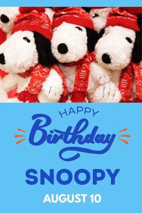 Celebrate Snoopy's Birthday, August 10